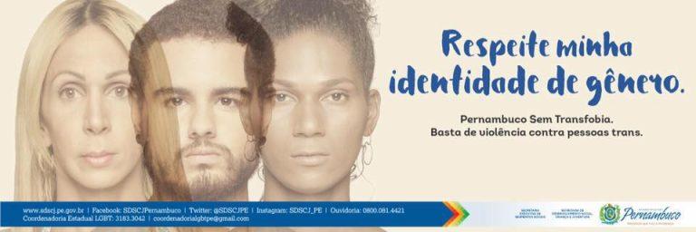 Pernambuco promove campanha para reduzir violência contra travestis e transexuais