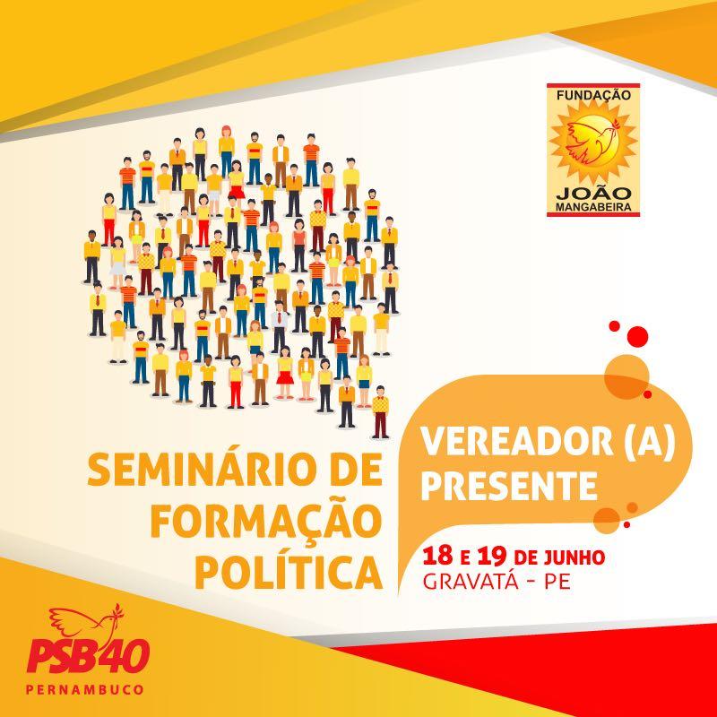 PSB de Pernambuco reúne vereadores em seminário de formação política em Gravatá